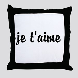 je t'aime I LOVE YOU in French Throw Pillow