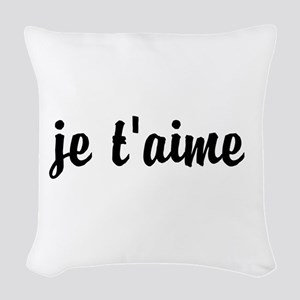 je t'aime I LOVE YOU in French Woven Throw Pillow