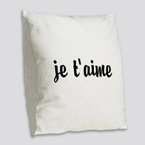 je t'aime I LOVE YOU in French Burlap Throw Pillow