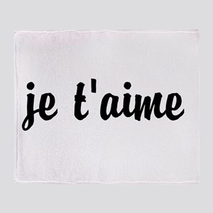 je t'aime I LOVE YOU in French Throw Blanket