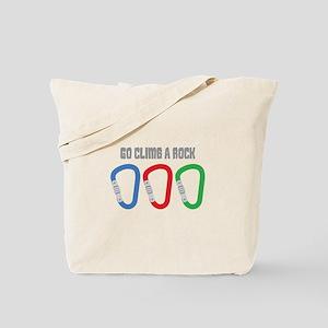 GO CLIMB A ROCK Tote Bag