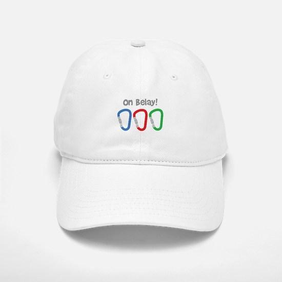 On Belay! Baseball Baseball Baseball Cap