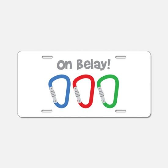 On Belay! Aluminum License Plate