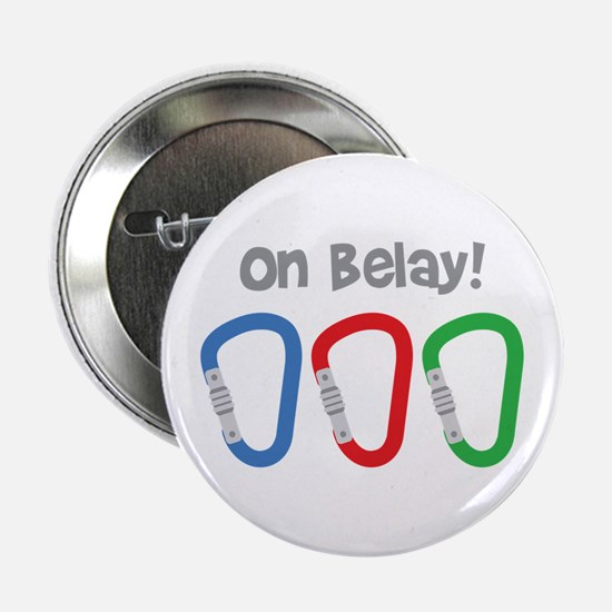 """On Belay! 2.25"""" Button"""