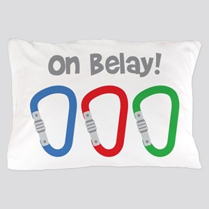 On Belay! Pillow Case