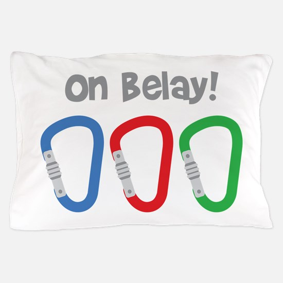 On Belay! Pillow Case