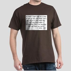 Just One Light Bulb Dark T-Shirt