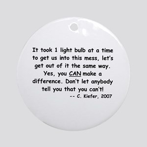 Just One Light Bulb Ornament (Round)