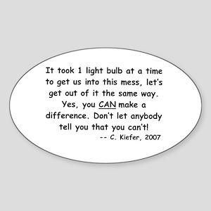 Just One Light Bulb Oval Sticker