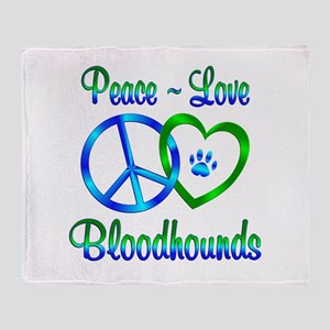 Peace Love Bloodhounds Throw Blanket