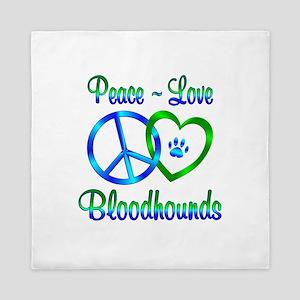 Peace Love Bloodhounds Queen Duvet