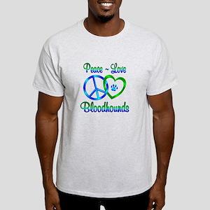 Peace Love Bloodhounds Light T-Shirt