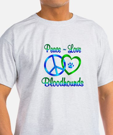 Peace Love Bloodhounds T-Shirt