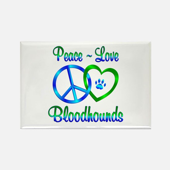 Peace Love Bloodhounds Rectangle Magnet