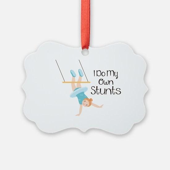 I Do My Own Stunts Ornament