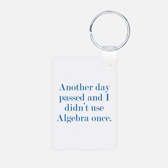 Another Day Passed Aluminum Photo Keychain