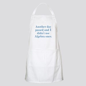 Another Day Passed Apron