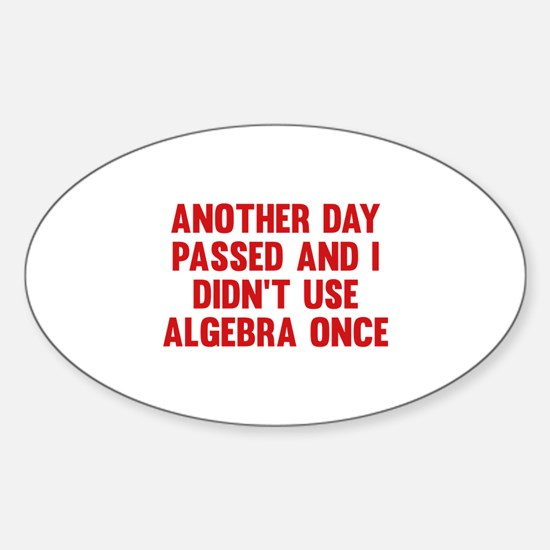 Another Day Passed Sticker (Oval)