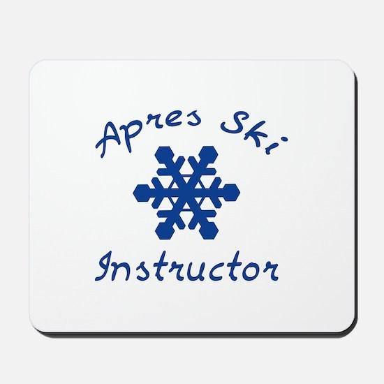 Apres Ski Instructor Mousepad