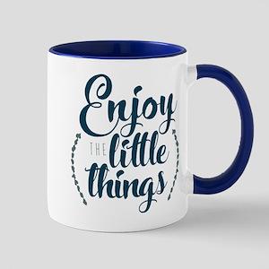 Enjoy The Little Things 11 oz Ceramic Mug