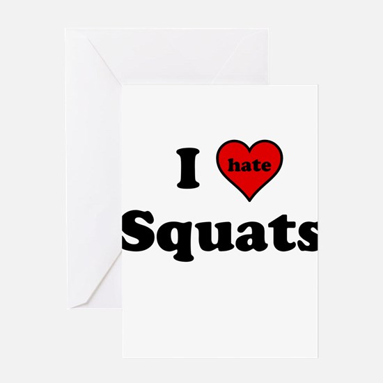 I Heart (hate) Squats Greeting Cards