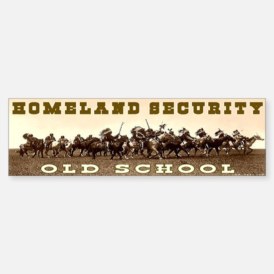 HOMELAND SECURITY - OLD SCHOOL Bumper Bumper Bumper Sticker
