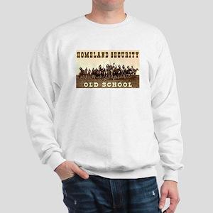 HOMELAND SECURITY - OLD SCHOOL Sweatshirt
