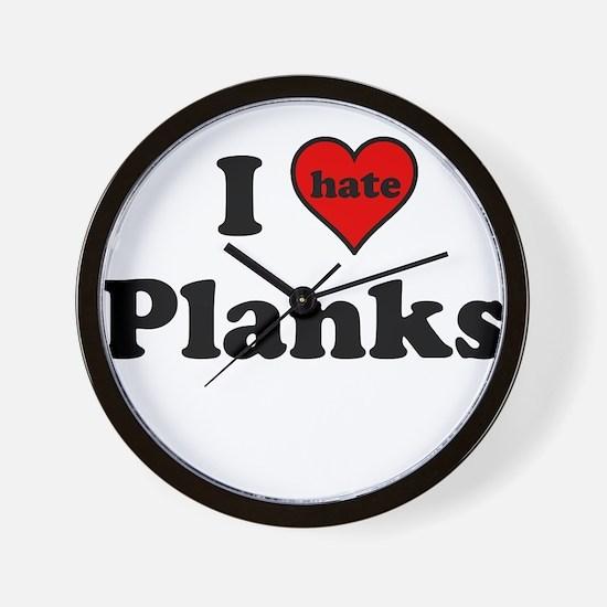I Heart (hate) Planks Wall Clock