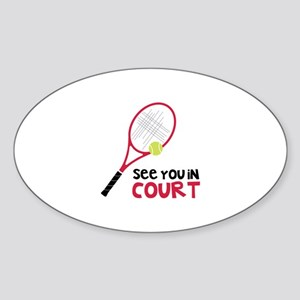 See You In Court Sticker