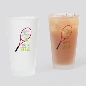 Live To Serve Drinking Glass