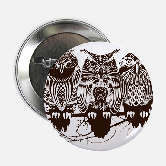 "Three Owls 2.25"" Button"