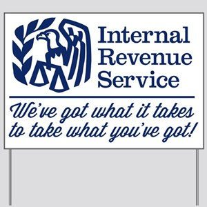 The IRS Yard Sign
