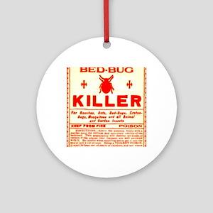Bed Bug Killer Odd Vintage Label Round Ornament