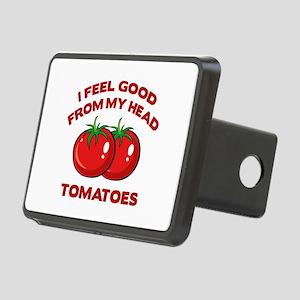 I Feel Good From My Head Tomatoes Rectangular Hitc
