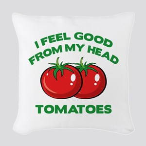 I Feel Good From My Head Tomatoes Woven Throw Pill