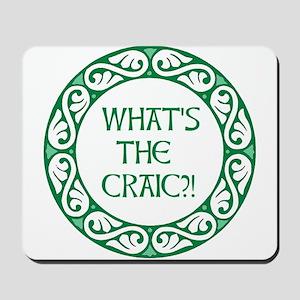 Whats the Craic?! Mousepad