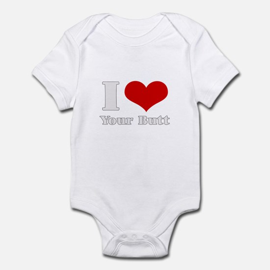 i love (heart) your butt  Infant Bodysuit