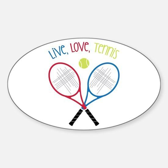 Live, Love, Tennis Decal