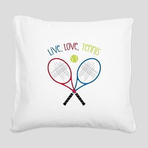 Live, Love, Tennis Square Canvas Pillow