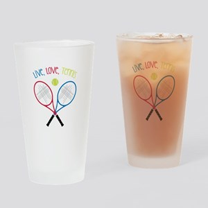 Live, Love, Tennis Drinking Glass