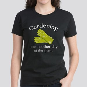 Gardening Just Another Day At The Plant Women's Da