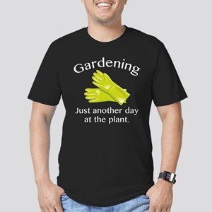 Gardening Just Another Day At The Plant Men's Fitt