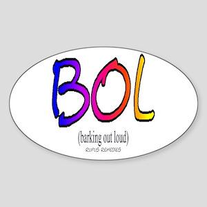 Dog Saying BOL Oval Sticker