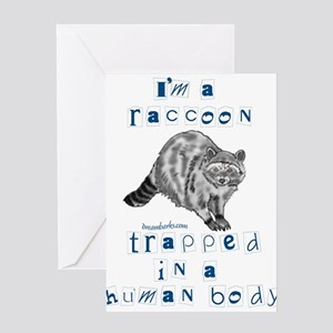 I'm a Raccoon Greeting Cards