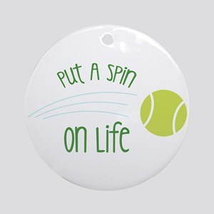 Put A Spin On Life Ornament (Round)