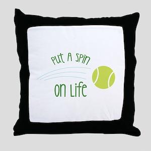 Put A Spin On Life Throw Pillow