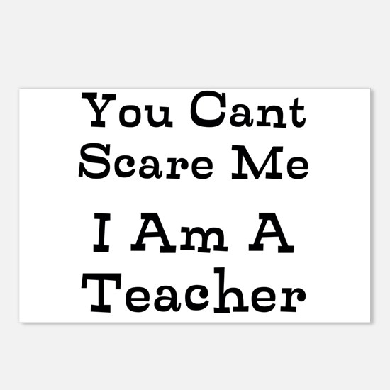 You Cant Scare Me I Am A Teacher Postcards (Packag