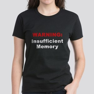 Insufficient Memory At This Time Women's Dark T-Sh
