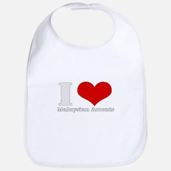 i love (heart) Malaysian acce Bib