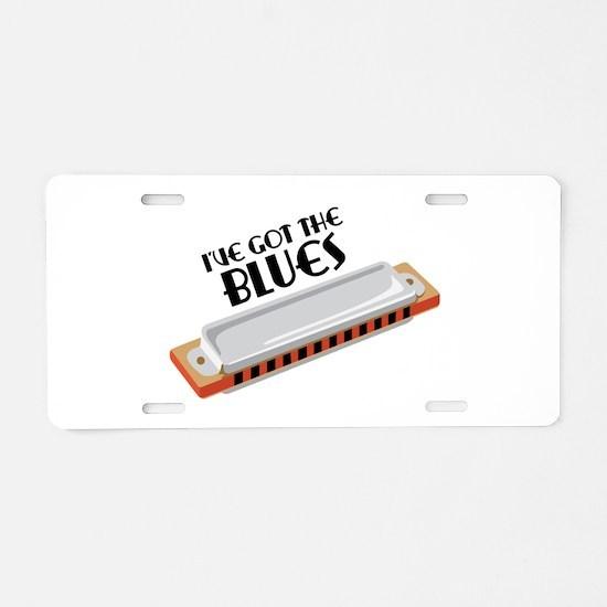 Ive Got The Blues Aluminum License Plate